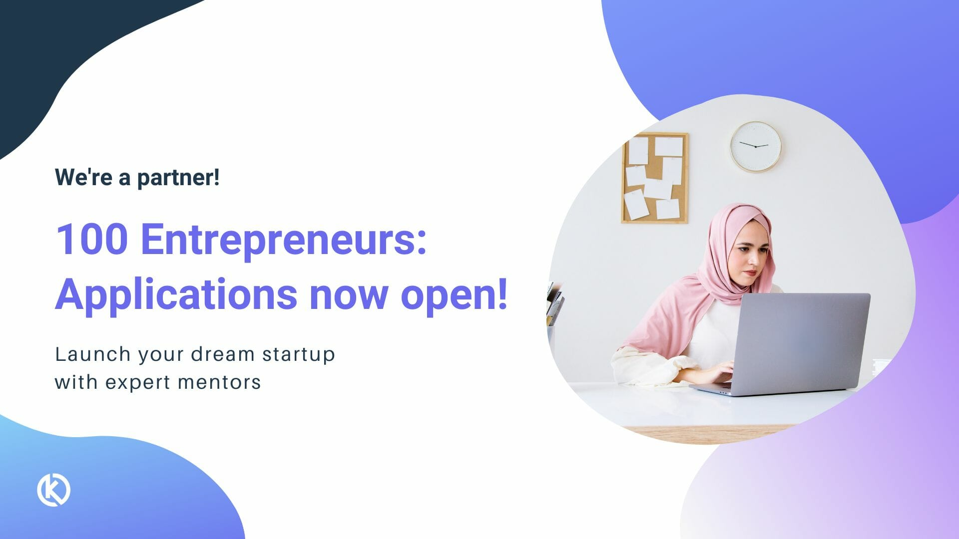 Knowledge Officer's 100 Entrepreneurs 6-month fully-funded fellowship in HealthTech and EdTech